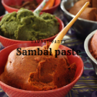 Sambal and chili paste