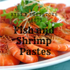 Fish and shrimp pastes